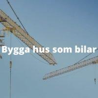Bygga hus som bilar, Broad Sustainable Building